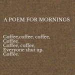 An Ode to Coffee
